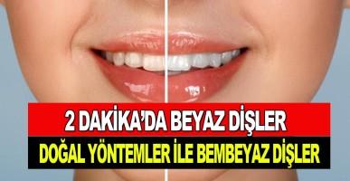 Sarı Dişlerden Kurtulabilirsiniz! Hem de 2 Dakika İçerisinde