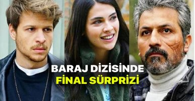 Baraj Dizisi Final Kararı Kesinleşti! Kanal Yönetimi Karar Aldı! Seyirciden Tepki Var